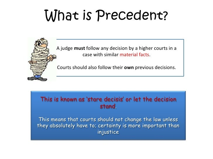 the doctrine of judicial precedent law essay - judicial precedent essay: a) explain and illustrate the operation of the doctrine of judicial precedent b) how far is it true to say judges are bound by decisions in earlier cases a) judicial precedent is where the past decisions of the judges create law for future judges to follow.