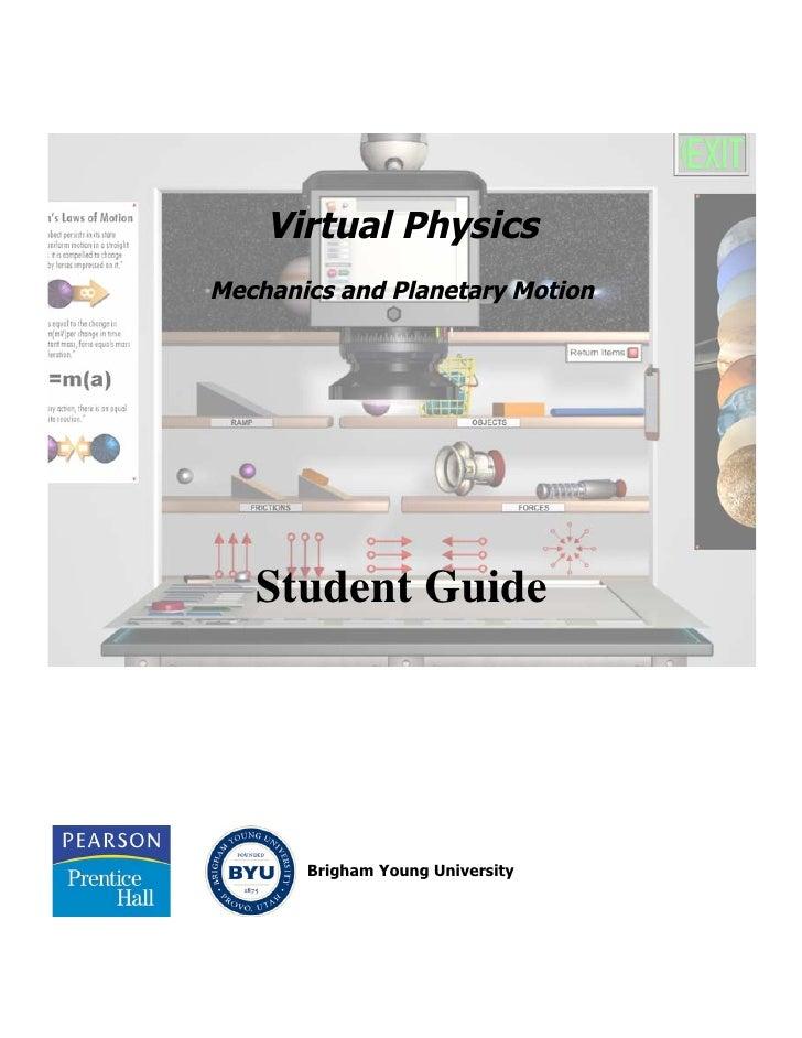 Virtual PhysicsMechanics and Planetary Motion   Student Guide       Brigham Young University