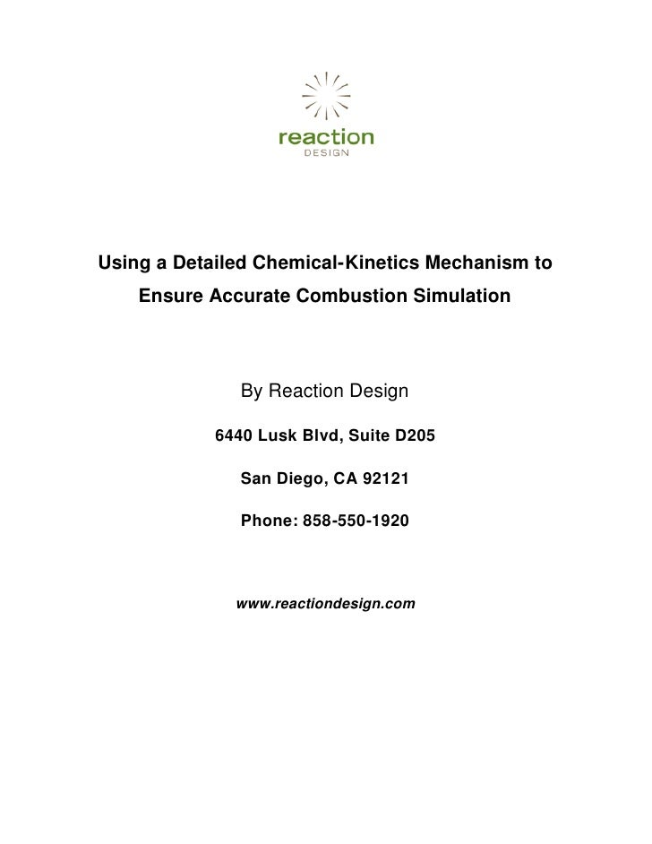 Using a Detailed Chemical-Kinetics Mechanism to     Ensure Accurate Combustion Simulation                   By Reaction De...