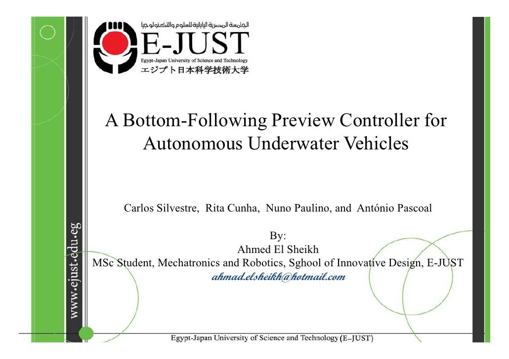 A Bottom-Following Preview Controller for      Autonomous Underwater Vehicles      Carlos Silvestre, Rita Cunha, Nuno Paul...