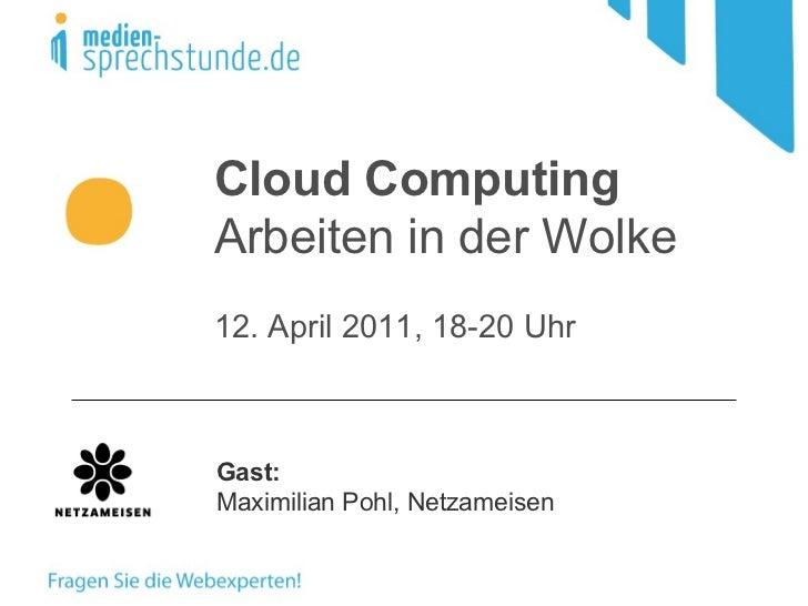Cloud Computing - Büro in der Wolke
