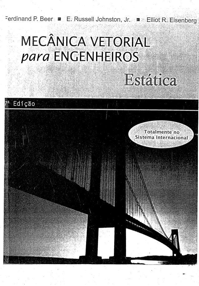Mecânica vetorial para engenheiros (estática) 7ª edição beer