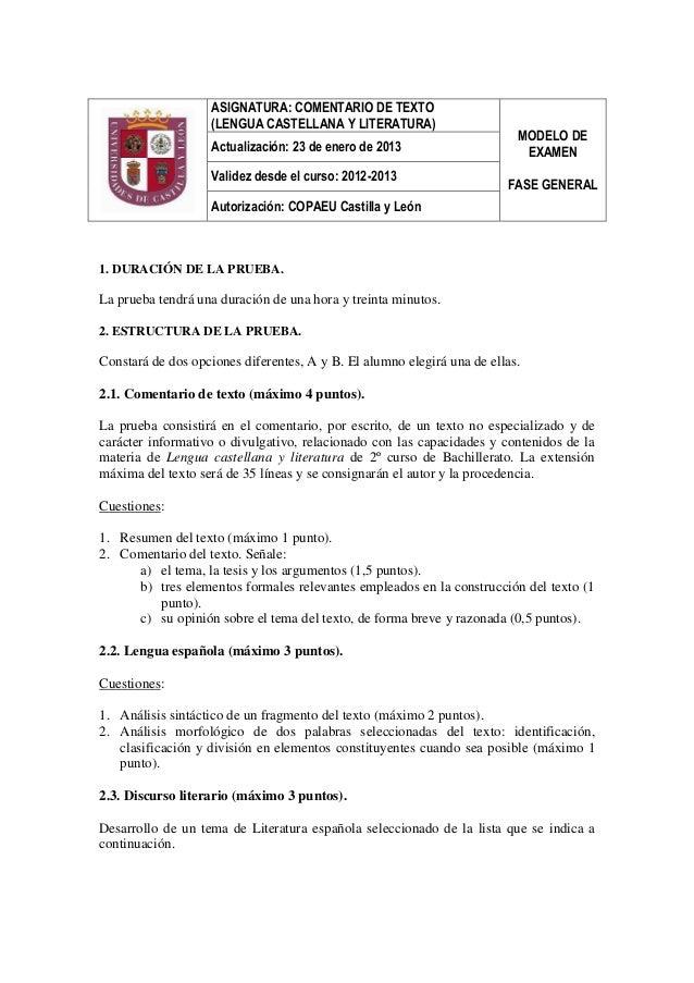 ASIGNATURA: COMENTARIO DE TEXTO  (LENGUA CASTELLANA Y LITERATURA)  MODELO DE EXAMEN  FASE GENERAL  Actualización: 23 de en...