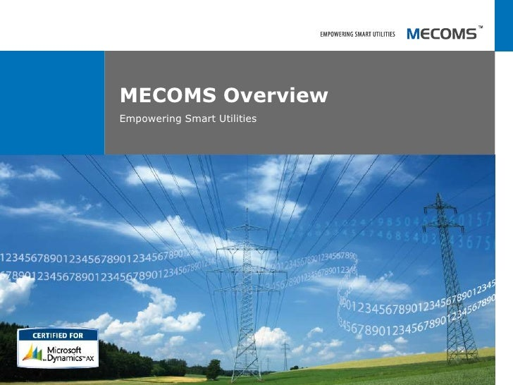 MECOMS Overview<br />Empowering Smart Utilities<br />