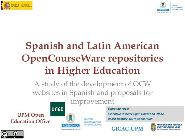 Spanish and Latin American    OpenCourseWare repositories        in Higher Education        A study of the development of ...