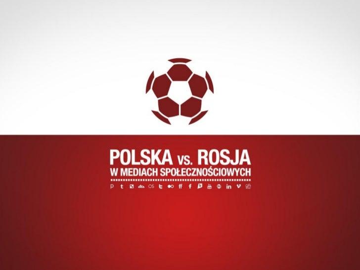Mecz Polska vs Rosja w opiniach Internautów