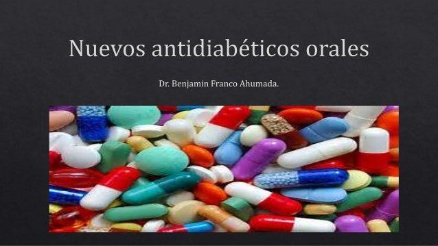 Nuevos Antidiabeticos orales