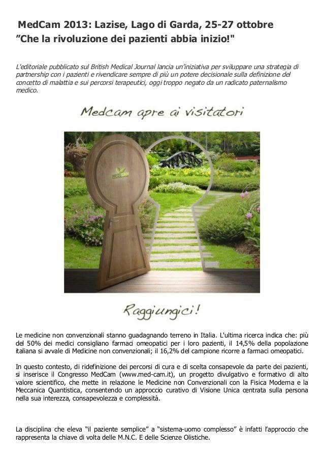 """MedCam 2013: Lazise, Lago di Garda, 25-27 ottobre """"Che la rivoluzione dei pazienti abbia inizio!"""" L'editoriale pubblicato ..."""