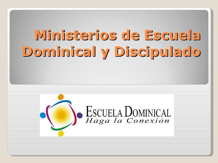 Ministerios de Escuela Dominical y Discipulado