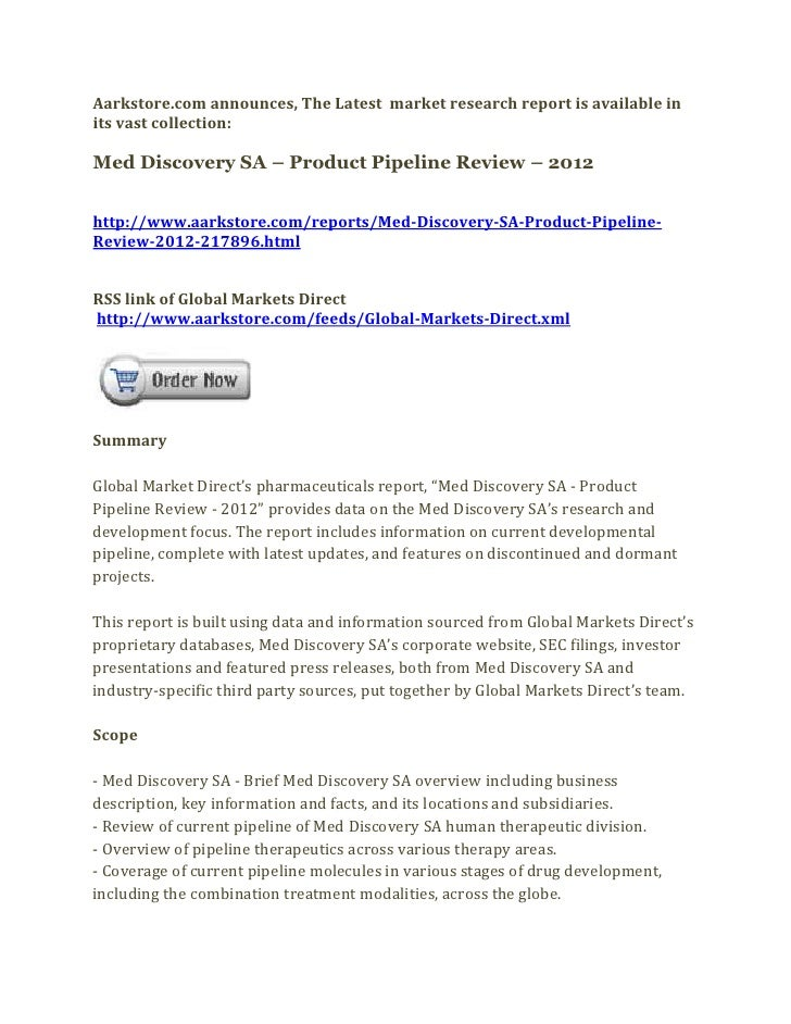 Aarkstore.com announces, The Latest market research report is available inits vast collection:Med Discovery SA – Product P...