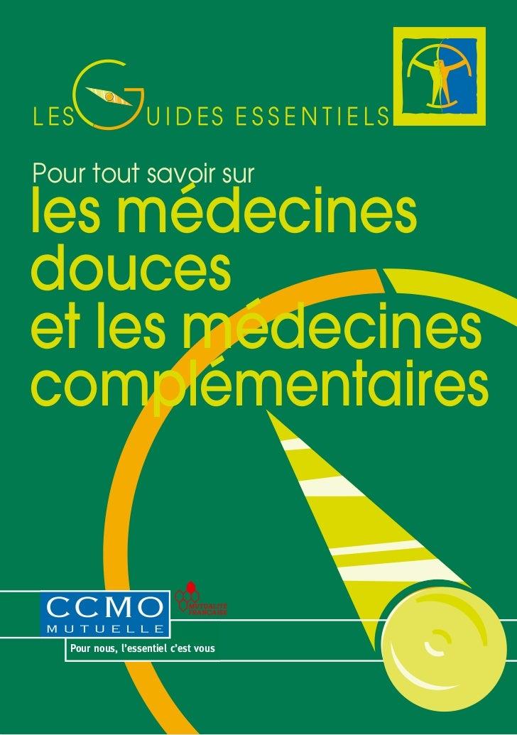 Medecines douces CCMO