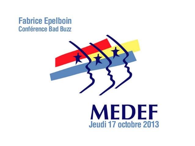 Fabrice Epelboin Conférence Bad Buzz  Jeudi 17 octobre 2013