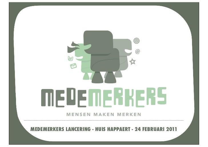 MEDEMERKERS LANCERING - HUIS HAPPAERT - 24 FEBRUARI 2011