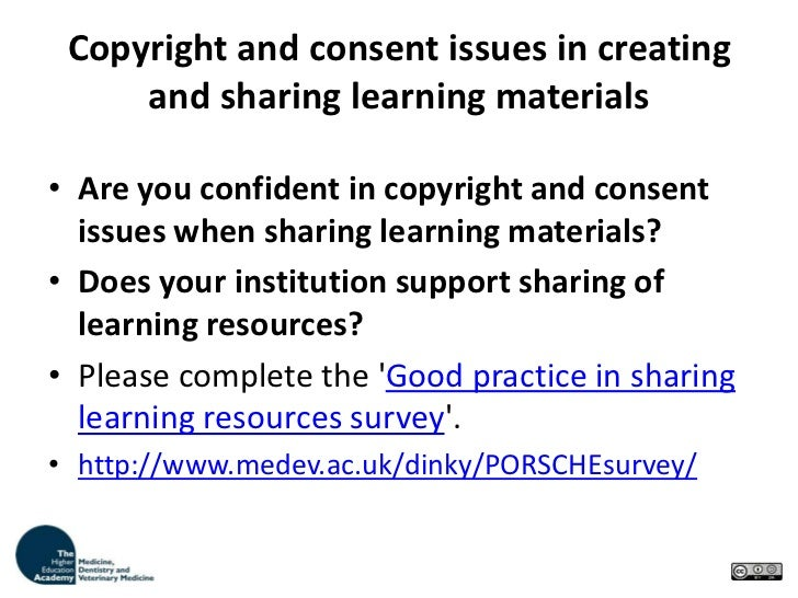 Copyright and consent issues in creating and sharing learning materials<br />Are you confident in copyright and consent is...