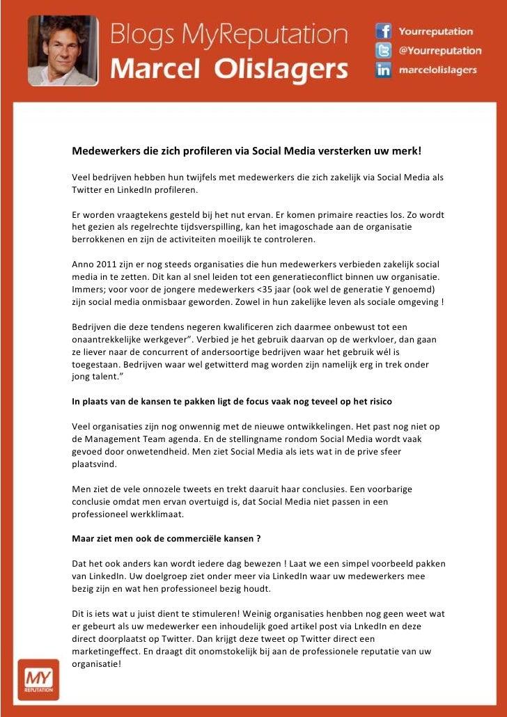 Medewerkers die zich profileren via Social Media versterken uw merk! Veel bedrijven hebben hun twijfels met medewerkers di...