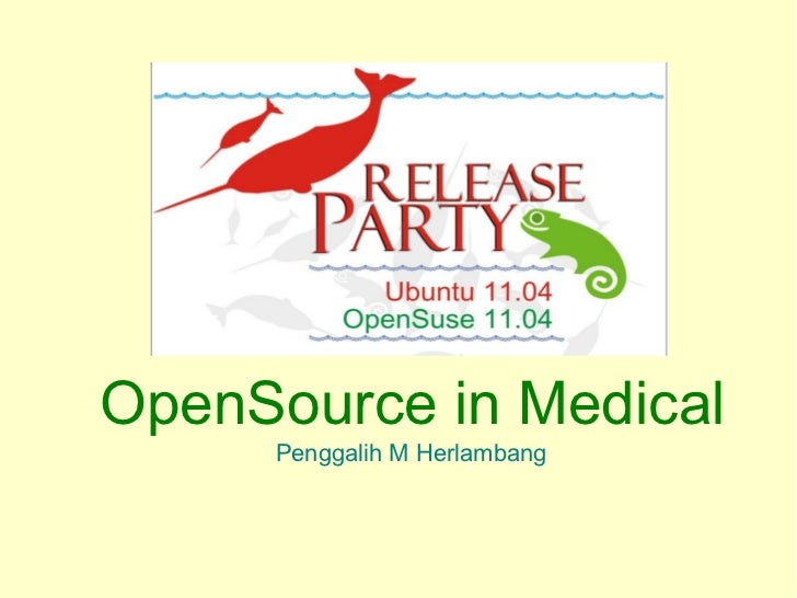 Open Source for Medical