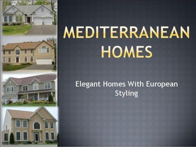 Mediterranean Homes