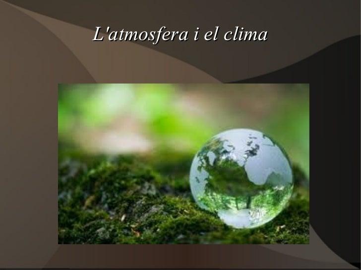 L'atmosfera i el clima