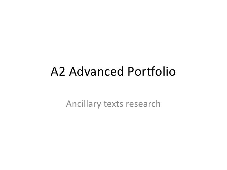 A2 Advanced Portfolio<br />Ancillary texts research<br />