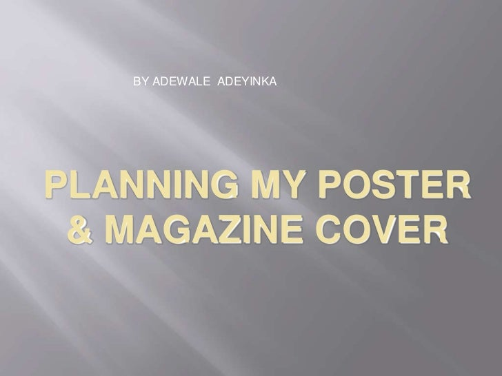 Planning my poster and Magazine Cover