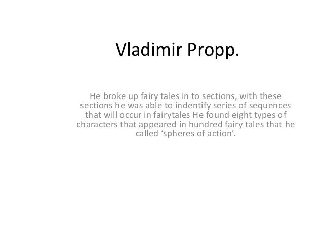 Vladimir Propp.   He broke up fairy tales in to sections, with these sections he was able to indentify series of sequences...