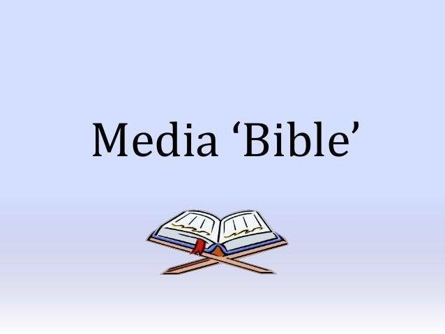 Media 'Bible'