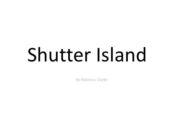 Media 9 shot analysis shutter island