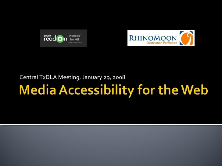 Media Accessibility For The Web