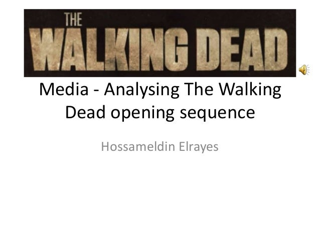 Hossam - Analysing the walking dead opening sequence