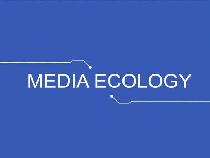 Media Ecology Introduction
