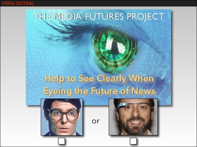 The Media Futures Project