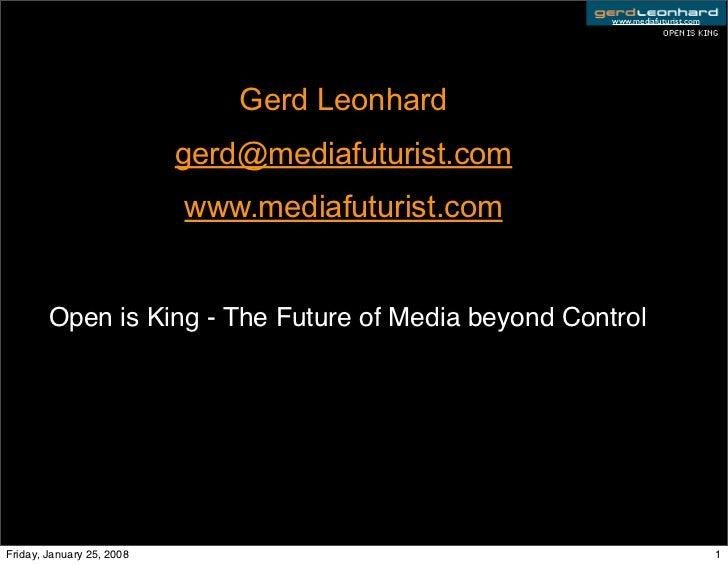 www.mediafuturist.com                                                                  Open is King                       ...