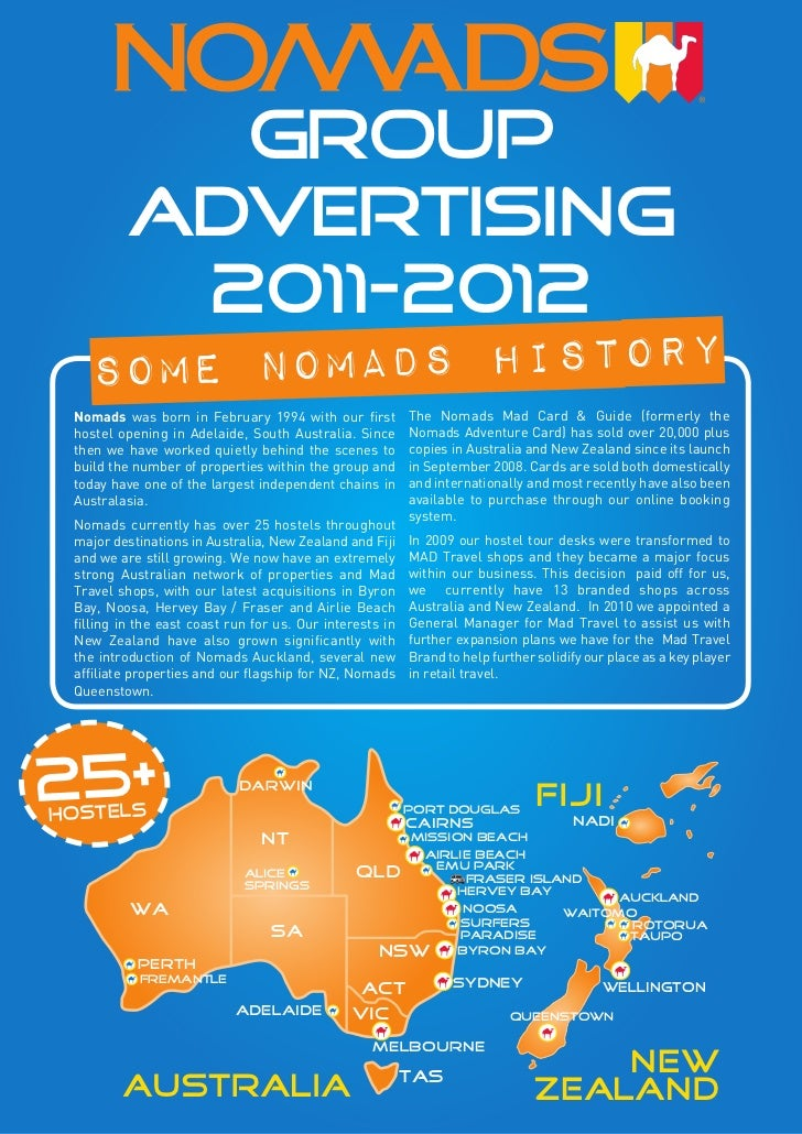 GROUP         ADVERTISING          2011-2012    s ome nomads history Nomads was born in February 1994 with our first      ...