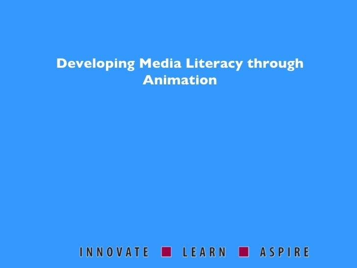 Developing Media Literacy through Animation