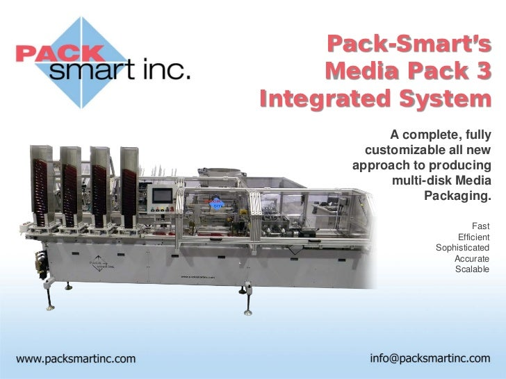 Pack-Smart's     Media Pack 3Integrated System            A complete, fully        customizable all new      approach to p...