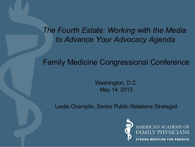 Family Medicine Congressional ConferenceWashington, D.C.May 14, 2013Leslie Champlin, Senior Public Relations StrategistThe...