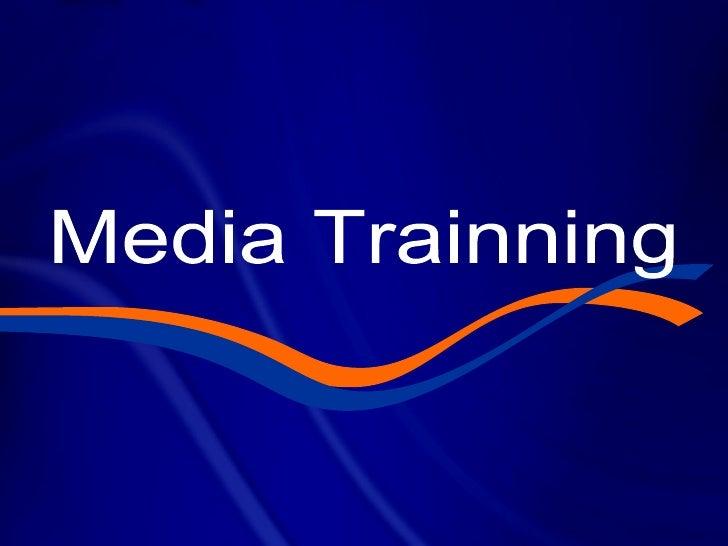 Media Trainning