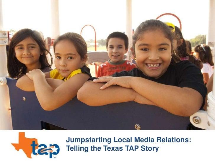 TEXAS TAP Media 101 Presentation, Austin, Texas 7/29