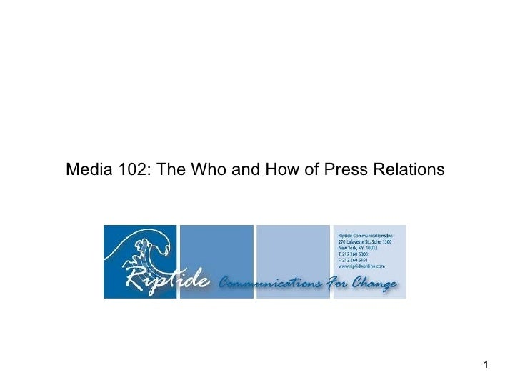 Media 102: The Who and How of Press Relations