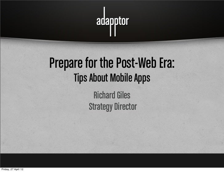 Prepare for the Post-Web Era: Tips About Mobile Apps