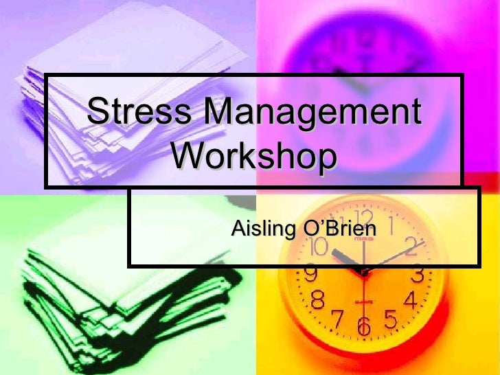 Stress Management Workshop Aisling O'Brien