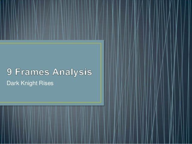 Media Dark Knight Rises Opening Sequence 9 frames analysis
