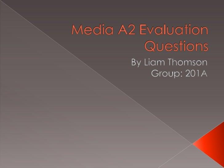 Media A2 Evaluation Questions