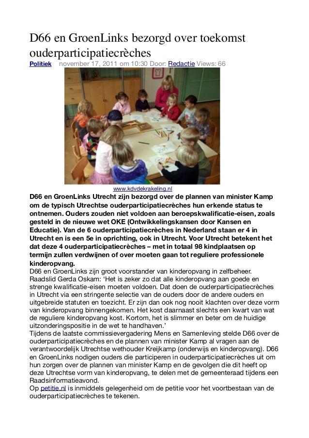 D66 en GroenLinks bezorgd over toekomstouderparticipatiecrèchesPolitiek 0 november 17, 2011 om 10:30 Door: Redactie Views:...