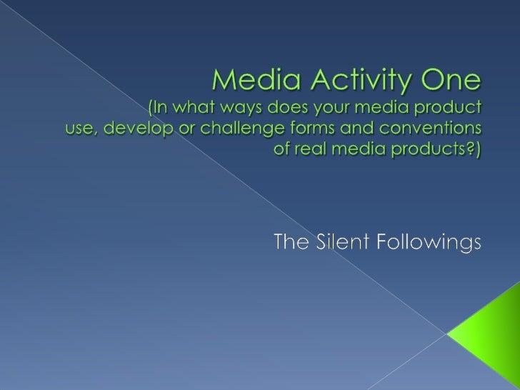 Media activity