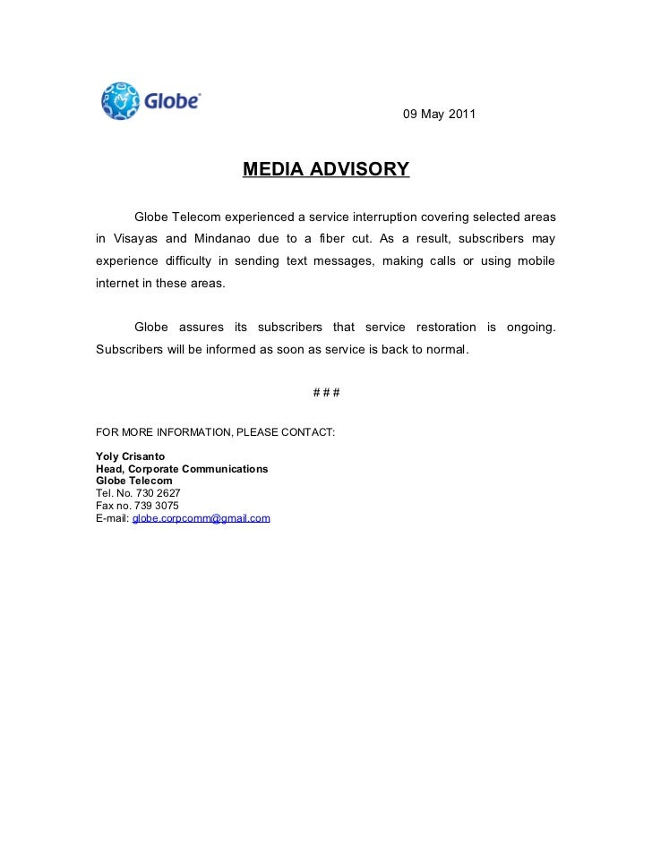 09 May 2011                           MEDIA ADVISORY       Globe Telecom experienced a service interruption covering selec...