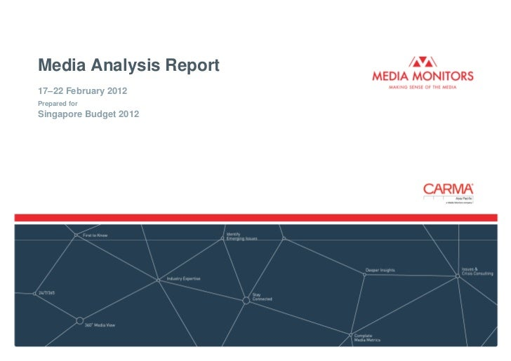 Media Analysis Report17–22 February 2012Prepared forSingapore Budget 2012