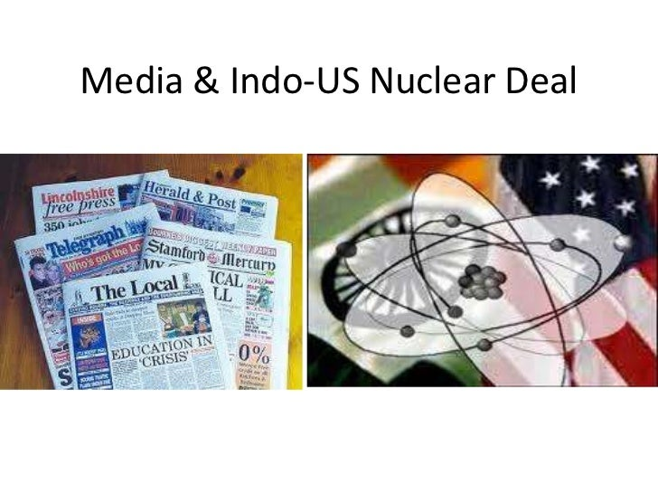 Media & Indo-US Nuclear Deal