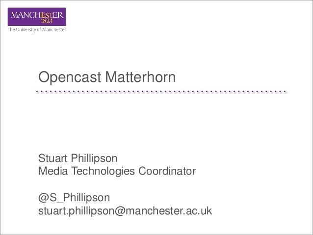 M&L 2012 - Open-source-based lecture-capture system - by Stuart Phillipson