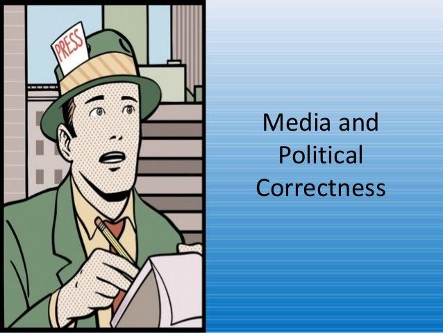 Media and political correctness